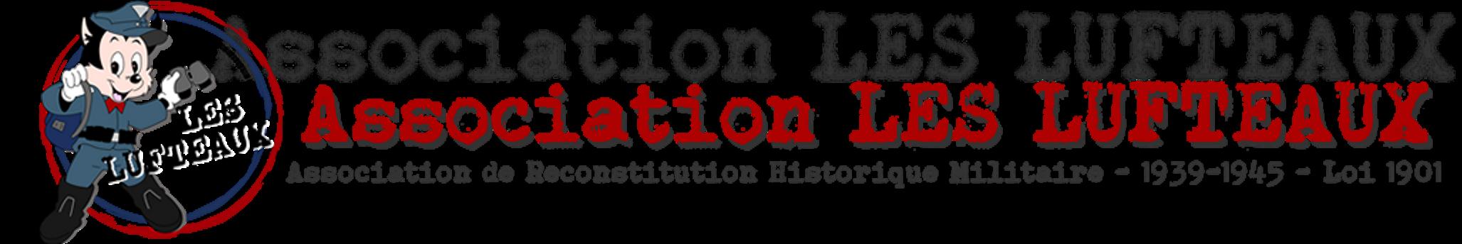 LES LUFTEAUX : Reconstitution Historique WW2 Allemande